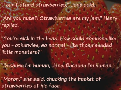 Fun with dialogue tags - strawberry dialogue