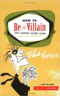 how to be a villain book for writers