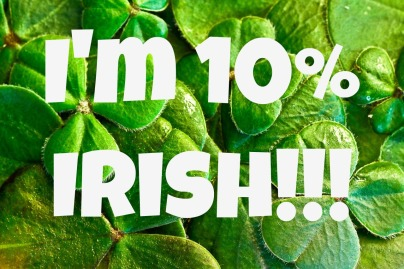 Ten Percent Irish St Patricks Day 2017