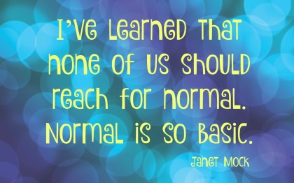 Janet Mock quotation for A to Z Blogging Challenge