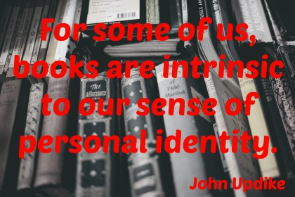 John Updike Quote - A to Z Blogging Challenge