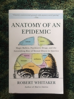 Book Haul Anatomy of an Epidemic Robert Whitaker
