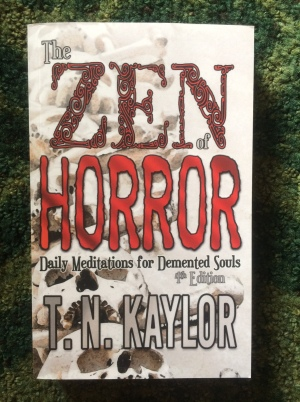 Book Haul The Zen of Horror T.N. Kaylor