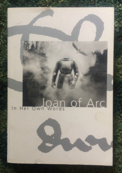 joan of arc in her own words